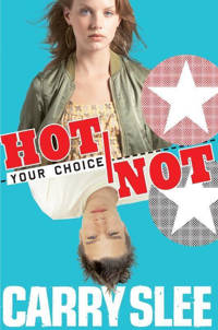 Your choice: Hot or not - Carry Slee