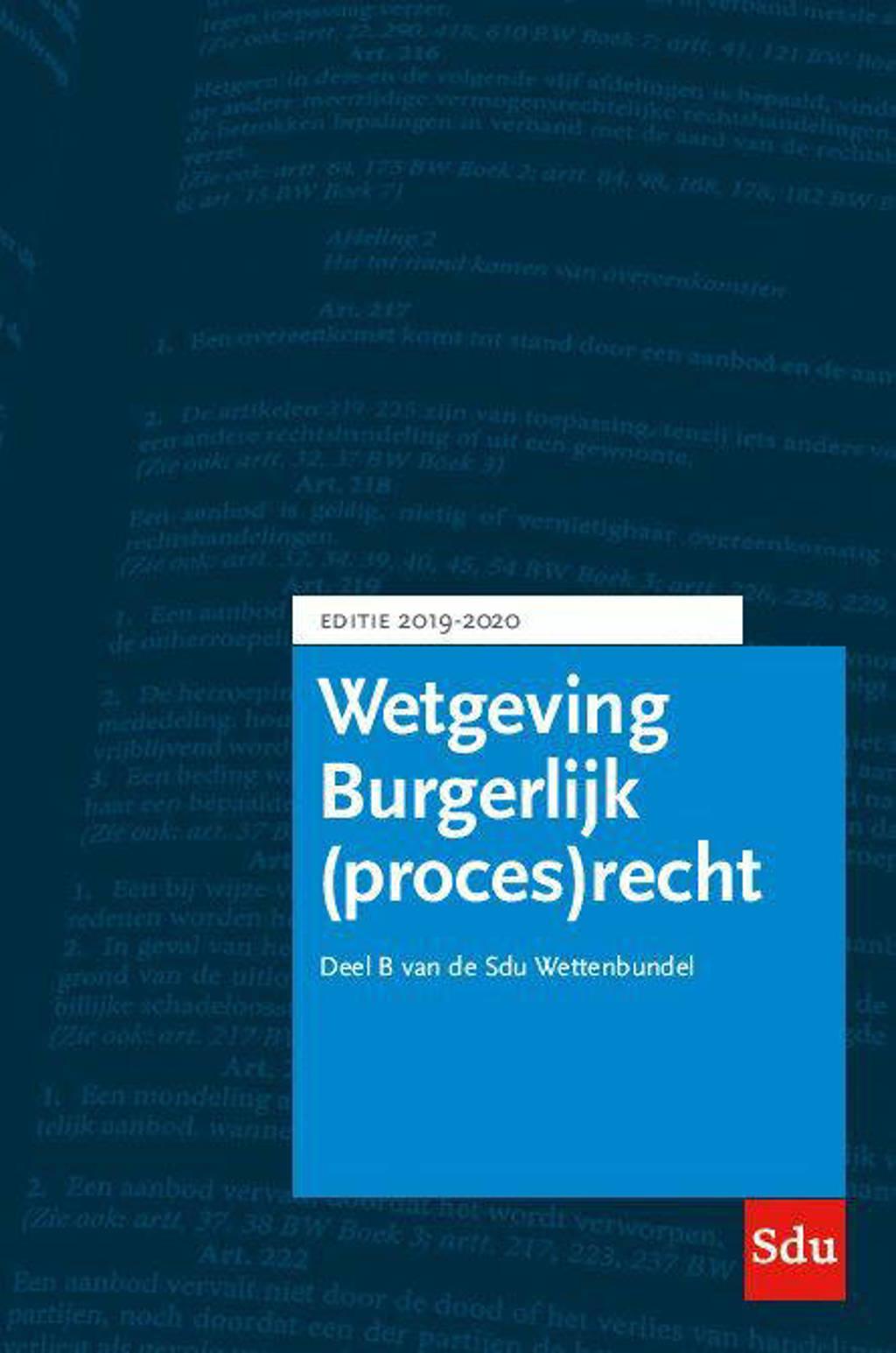 Educatieve wettenverzameling: Sdu Wettenbundel Burgerlijk (proces)recht. Editie 2019-2020