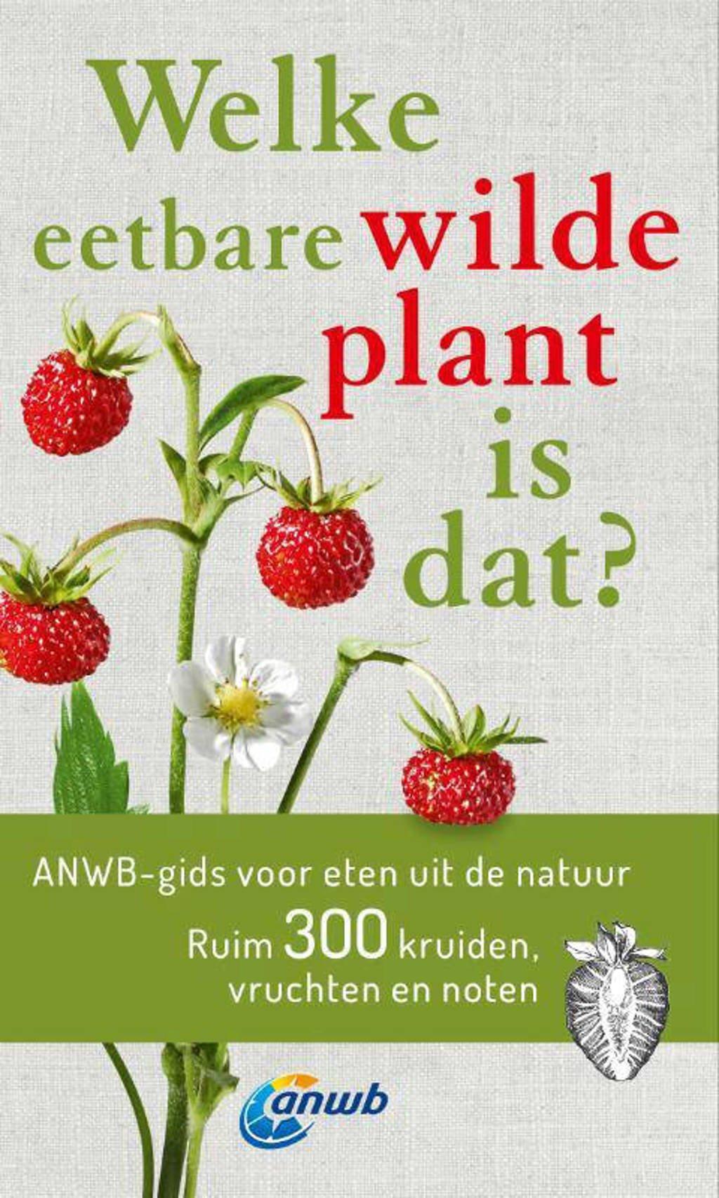 Welke eetbare wilde plant is dat? - Christa Bastgen