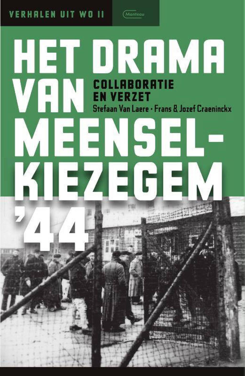 Het drama van Meensel-Kiezegem '44 - Stefaan Van Laere en Frans & Jozef Craeninckx