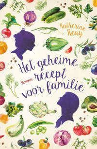 Het geheime recept voor familie - Katherine Reay