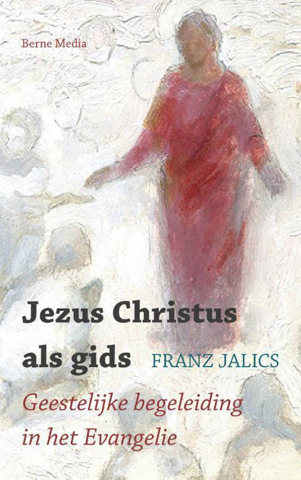 Jezus Christus als gids - Franz Jalics