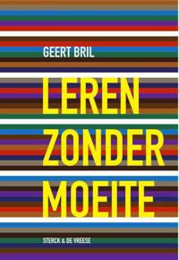 Leren zonder moeite - Geert Bril