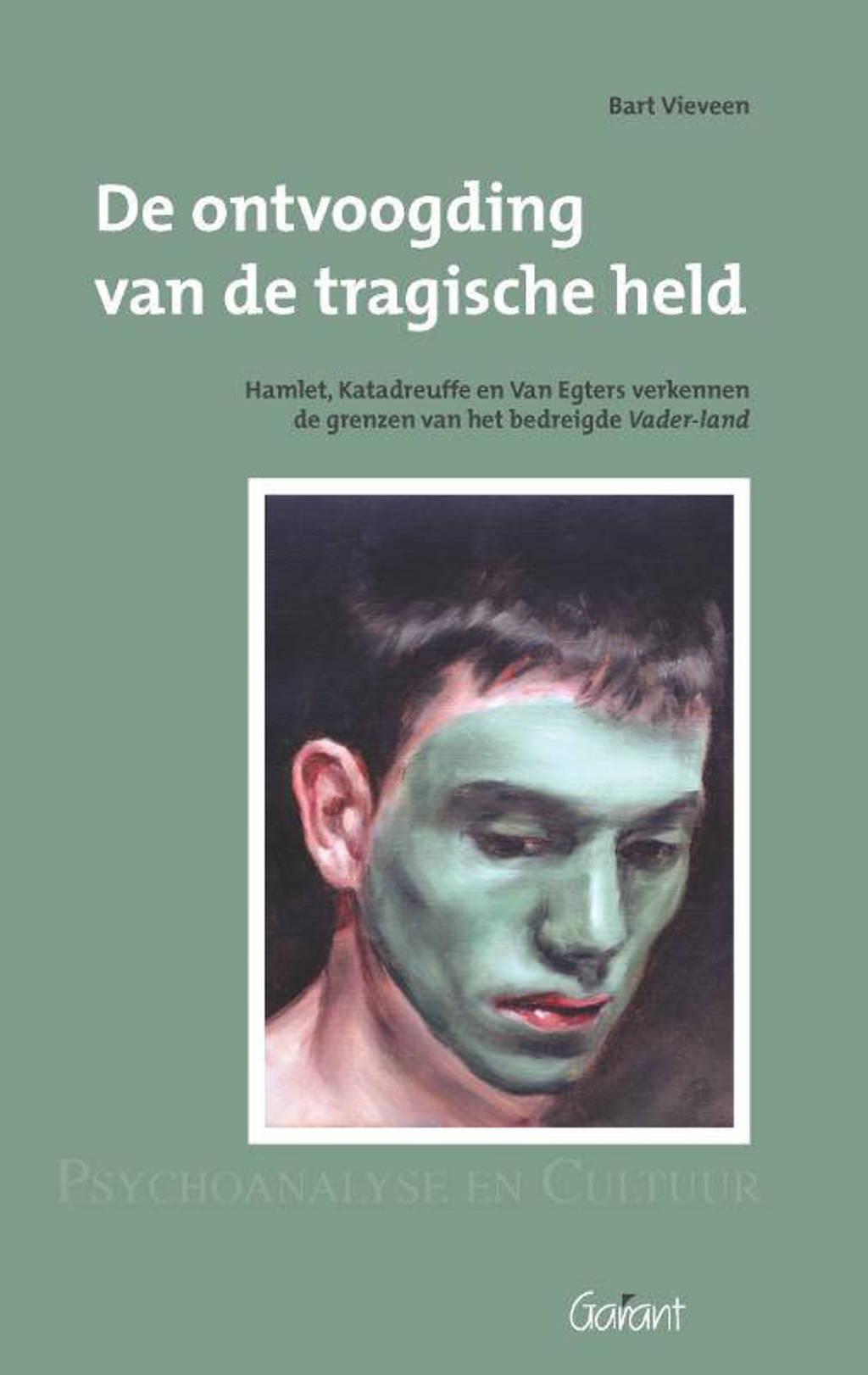 Psychoanalyse en cultuur: De ontvoogding van de tragische held. Hamlet, Katadreuffe, en Van Egers verkennen de grenzen van het bedreigde Vader-land. Reeks: Psychoanalyse en Cultuur, nr. 12 - Bart Vieveen