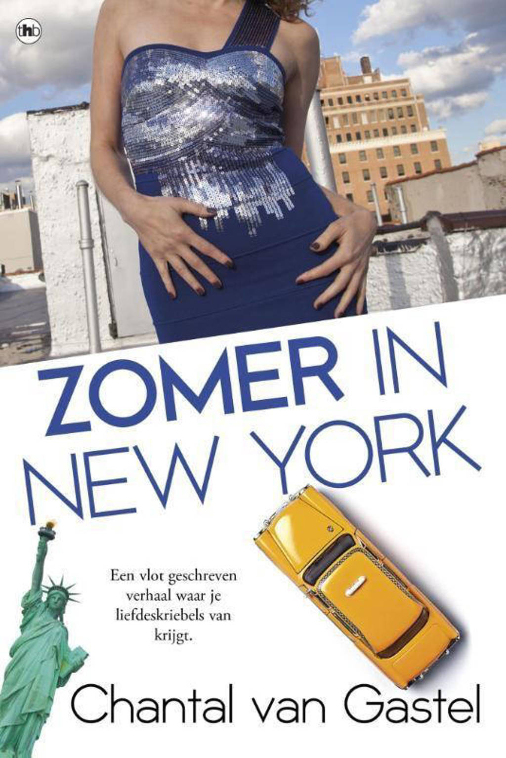 Zomer in New York - Chantal van Gastel