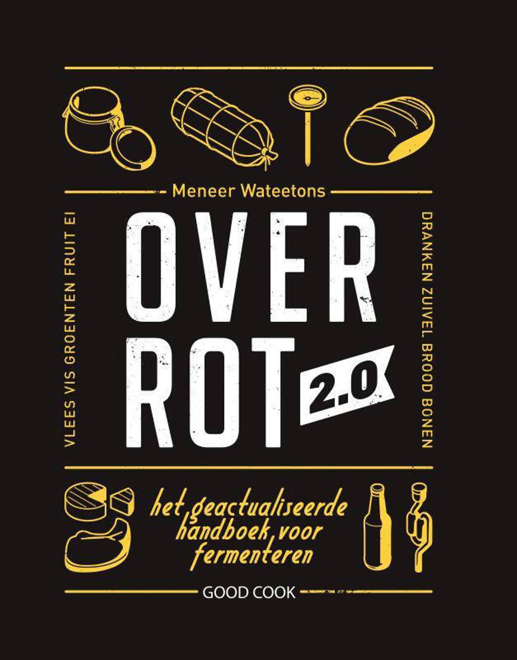 Over rot 2.0 - Meneer Wateetons