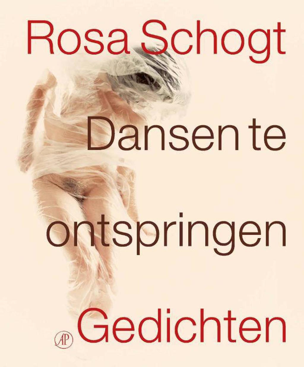 Dansen te ontspringen - Rosa Schogt