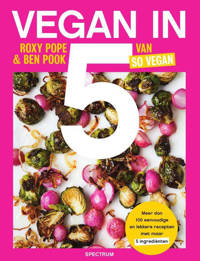 Vegan in 5 - Roxy Pope en Ben Pook