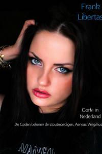 Gorki in Nederland - Frank Libertas