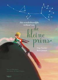 Het wonderbaarlijke verhaal van de kleine prins - Antoine de Saint-Exupéry en Tiny Fisscher