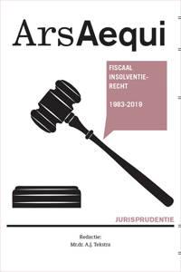 Ars Aequi Jurisprudentie: Jurisprudentie Fiscaal insolventierecht 1983-2019