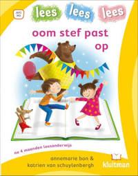lees lees lees: oom stef past op - Annemarie Bon