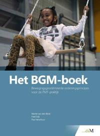 Het BGM-boek - Martin van den Blink, Fred Dijk en Paul Verschuur
