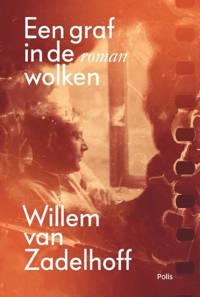 Een graf in de wolken - Willem van Zadelhoff