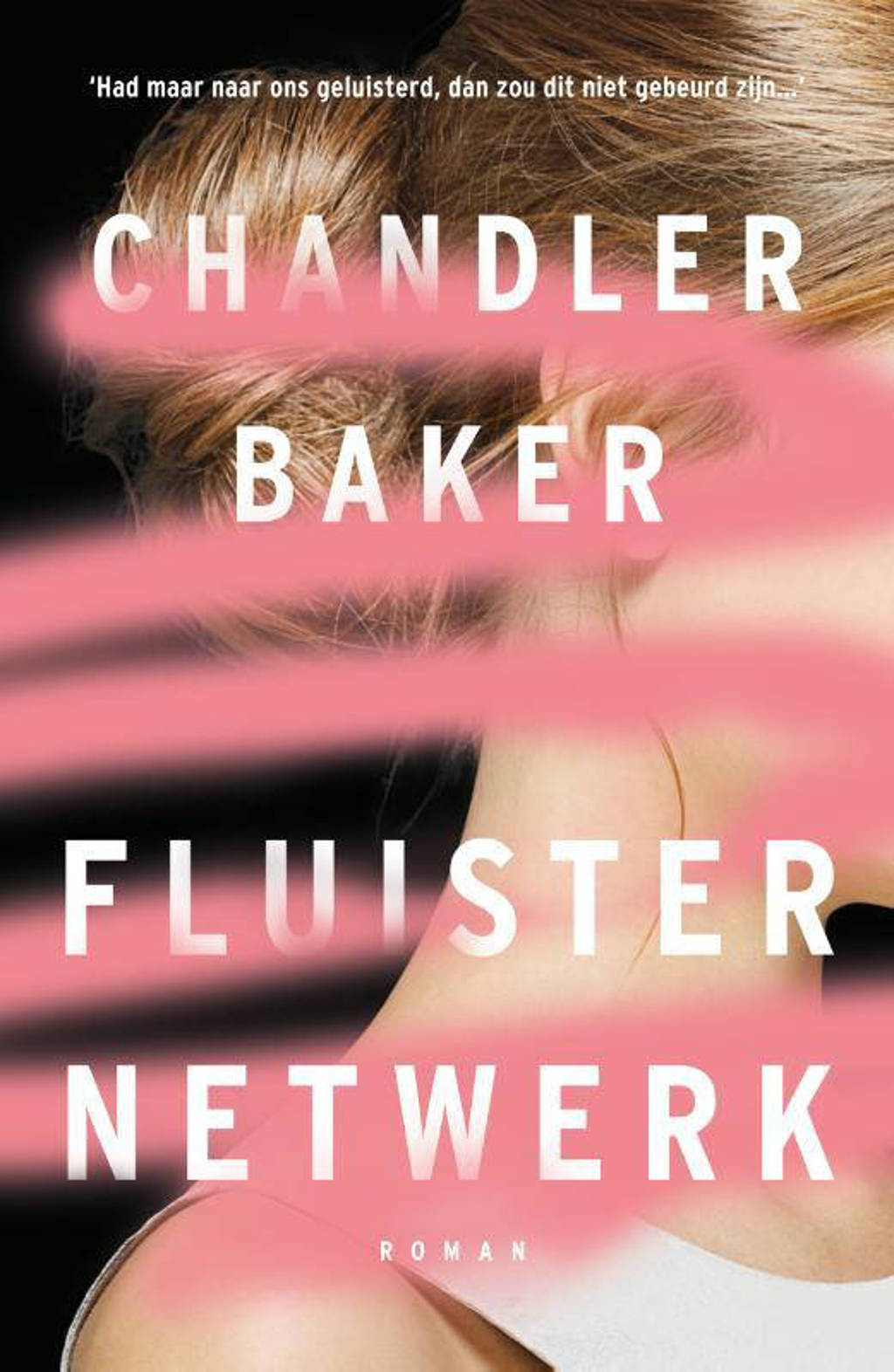 Fluisternetwerk - Chandler Baker