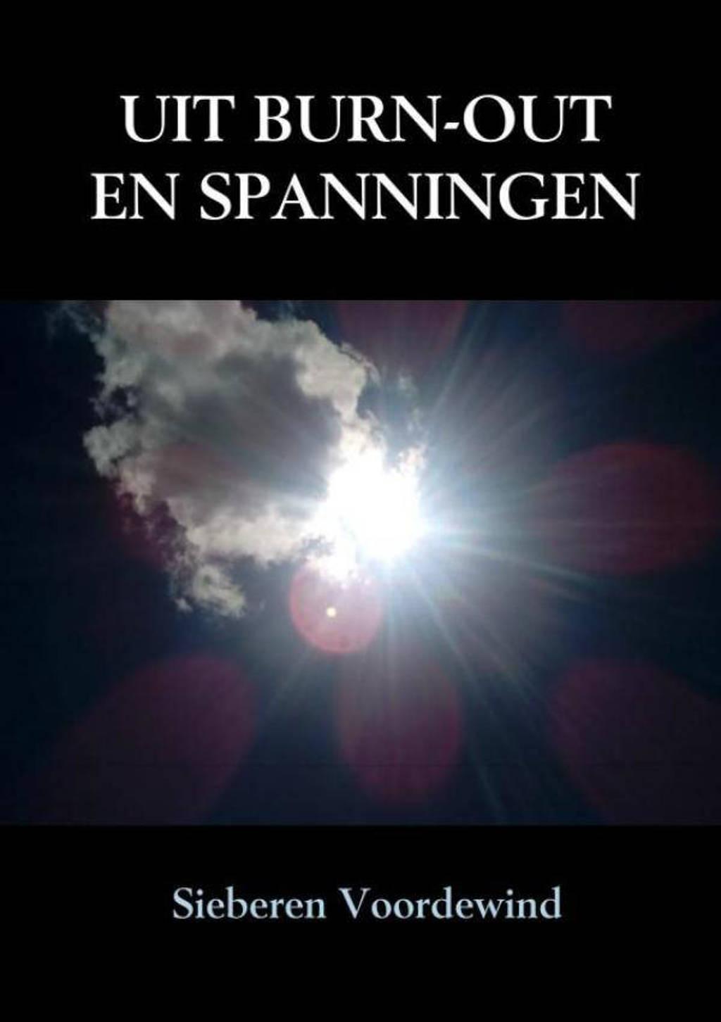 UIT BURN-OUT EN SPANNINGEN - Sieberen Voordewind