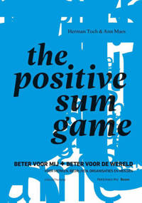 The Positive Sum Game - Ann Maes en Herman Toch