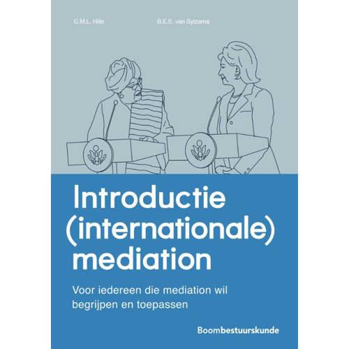 Studieboeken bestuur en beleid: Introductie (internationale) mediation Charlotte Hille en Elodie van