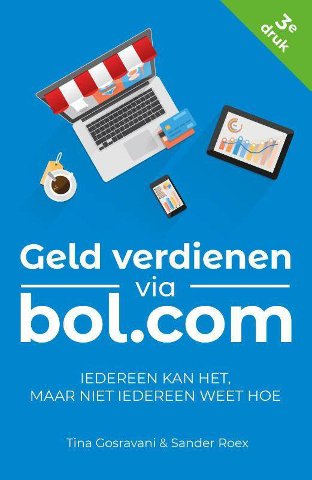 Geld verdienen via bol.com - Tina Gosravani en Sander Roex