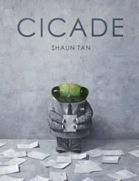 Cicade - Shaun Tan