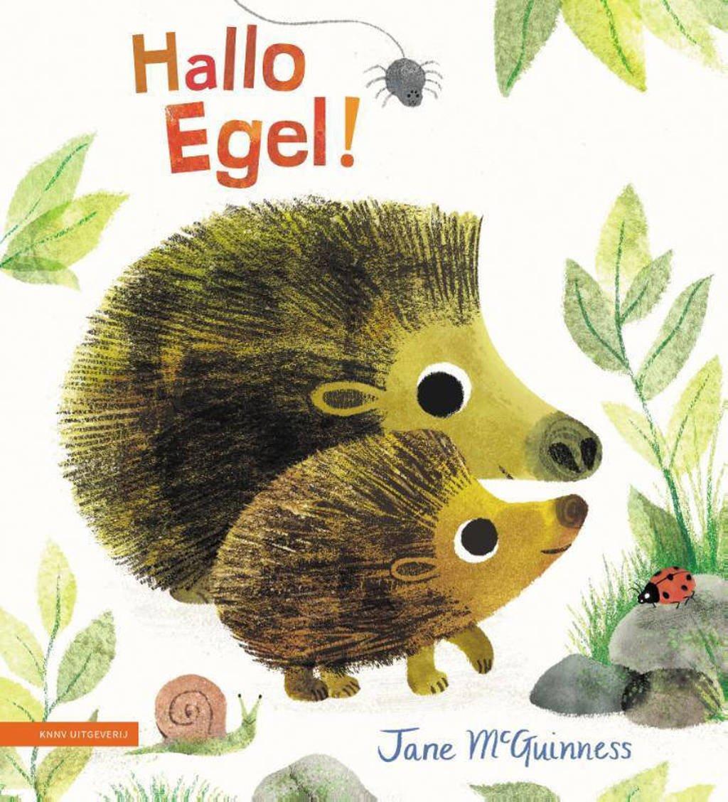 Hallo Egel! - Jane McGuinness