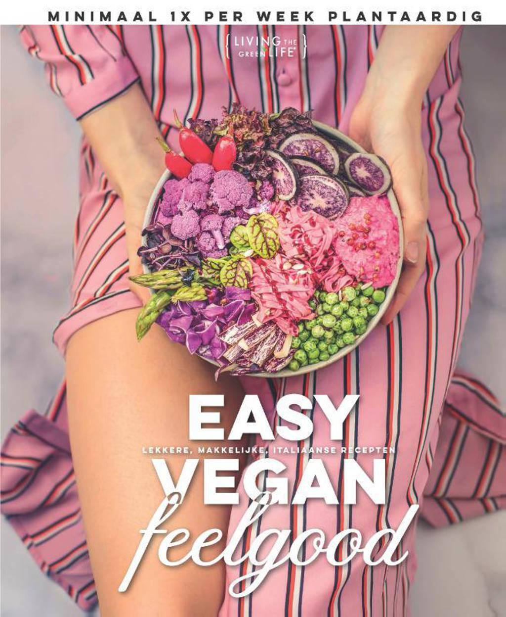 Easy Vegan Feelgood - Living the Green life en Sanne van Rooij