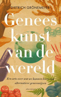 Geneeskunst van de wereld - Dietrich Grönemeyer
