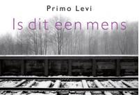 Is dit een mens DL - Primo Levi