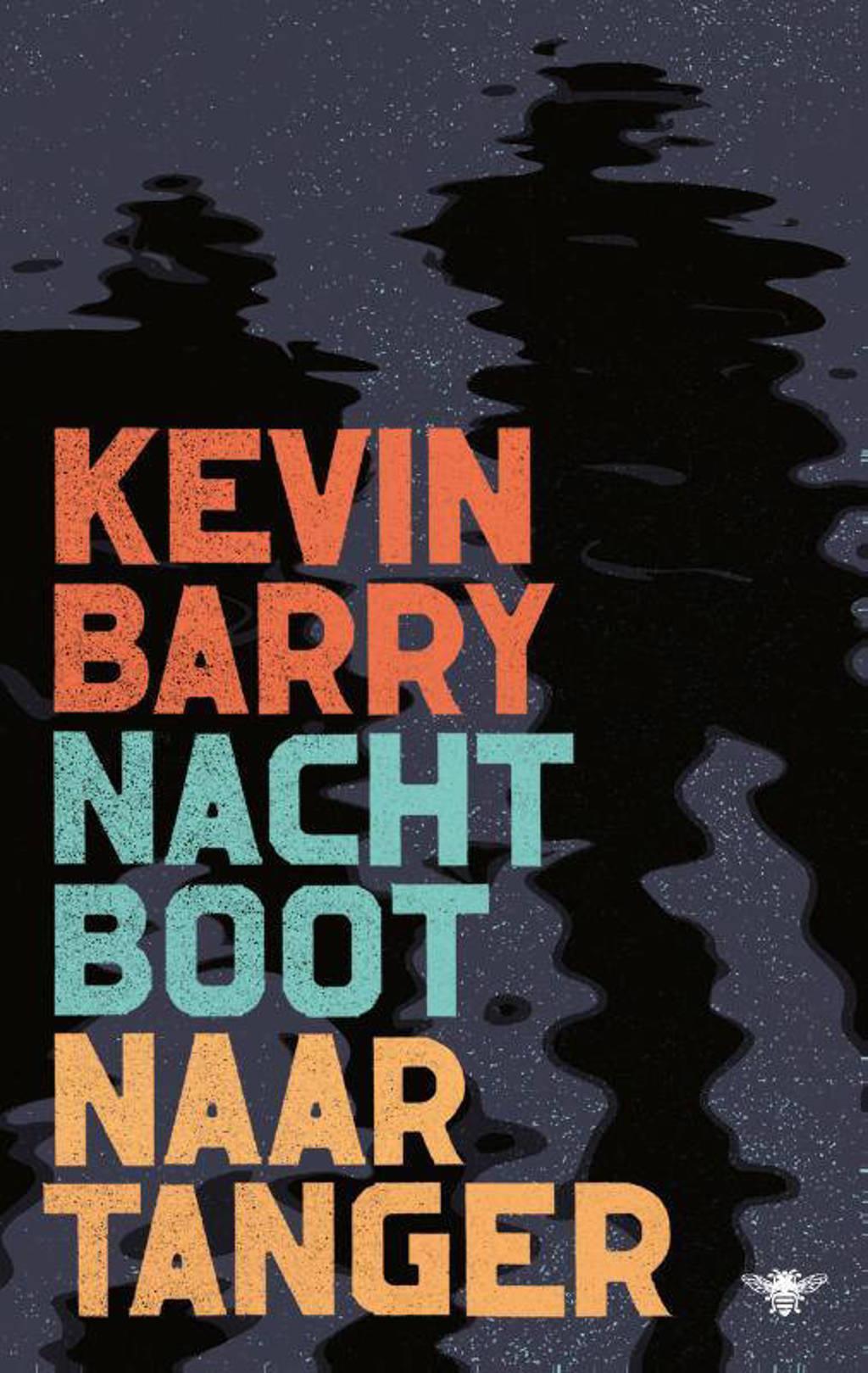 Nachtboot naar Tanger - Kevin Barry