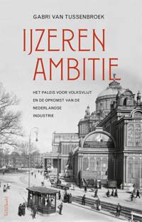 IJzeren ambitie - Gabri van Tussenbroek