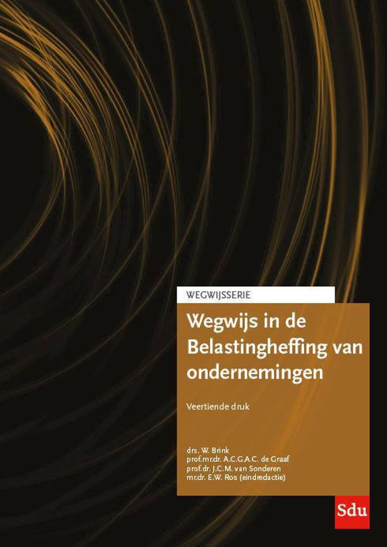 Wegwijsserie: Wegwijs in de belastingheffing voor ondernemingen - W. Brink en J.C.M. van Sonderen