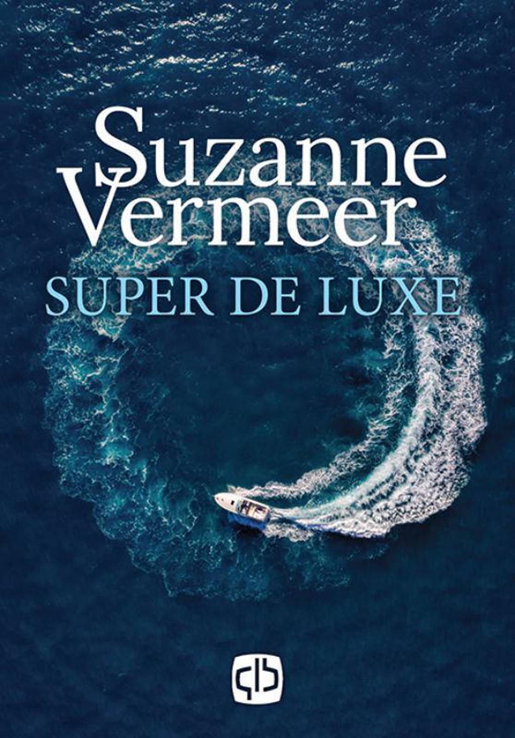 Super de luxe - Suzanne Vermeer