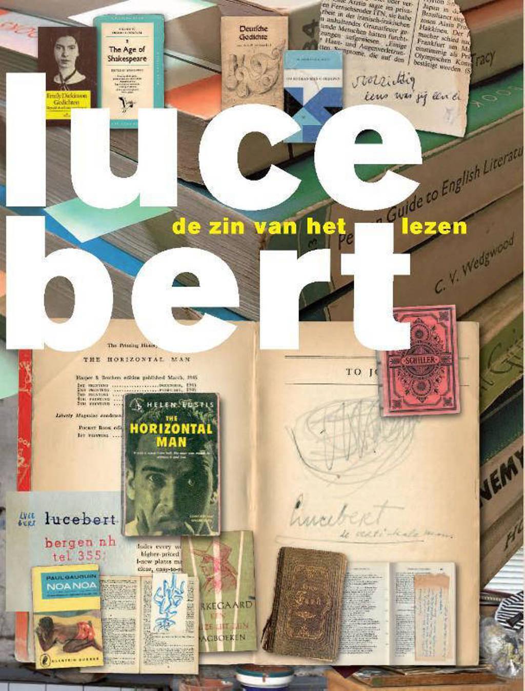 Lucebert - De zin van het lezen - Lisa Kuitert, Ton den Boon en Maia Swaanswijk