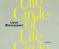 Circle of Life - Lieve Blancquaert
