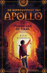 De beproevingen van Apollo: De tombe van de tiran - Rick Riordan