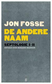 De andere naam - Jon Fosse