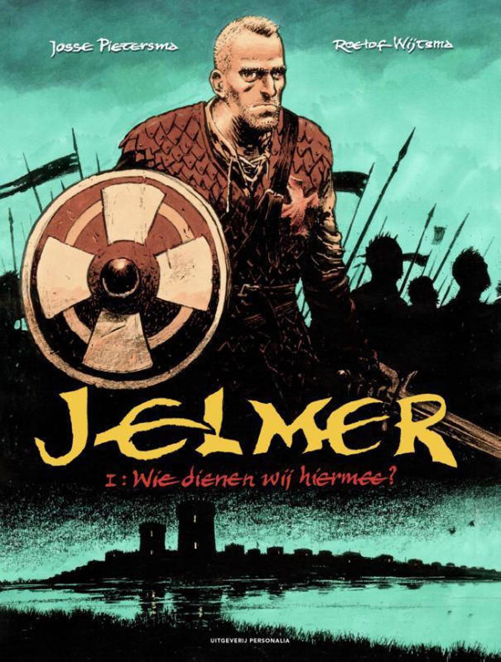 Jelmer 1: Wie dienen wij hiermee? - Josse Pietersma