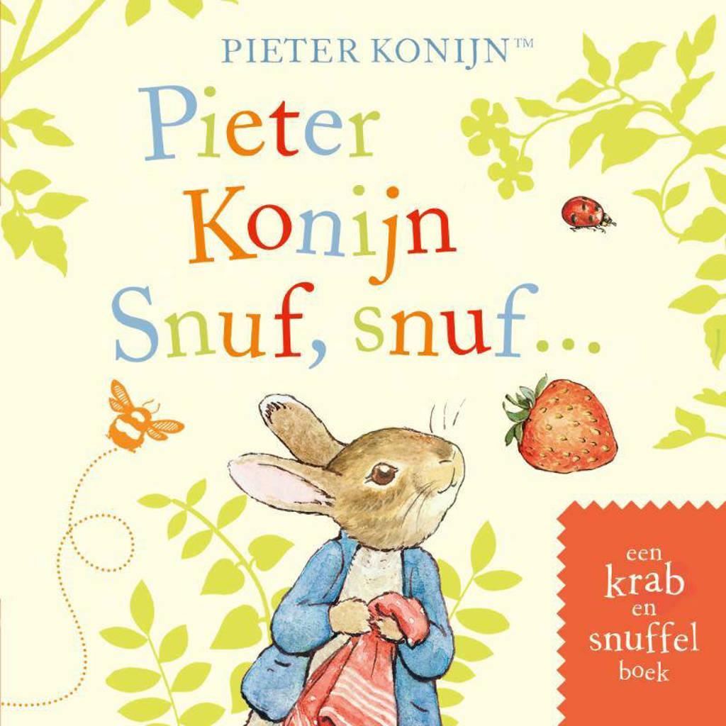 Pieter Konijn: Pieter Konijn: Snuf, snuf... - Beatrix Potter
