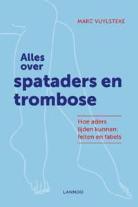 Alles over spataders en trombose - Marc Vuylsteke