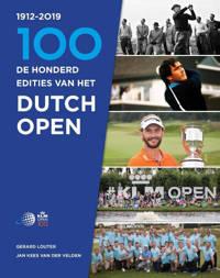De honderd edities van het Dutch Open - Gerard Louter en Jan Kees van der Velden