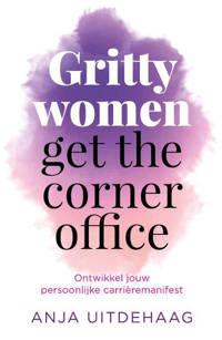Gritty women get the corner office - Anja Uitdehaag