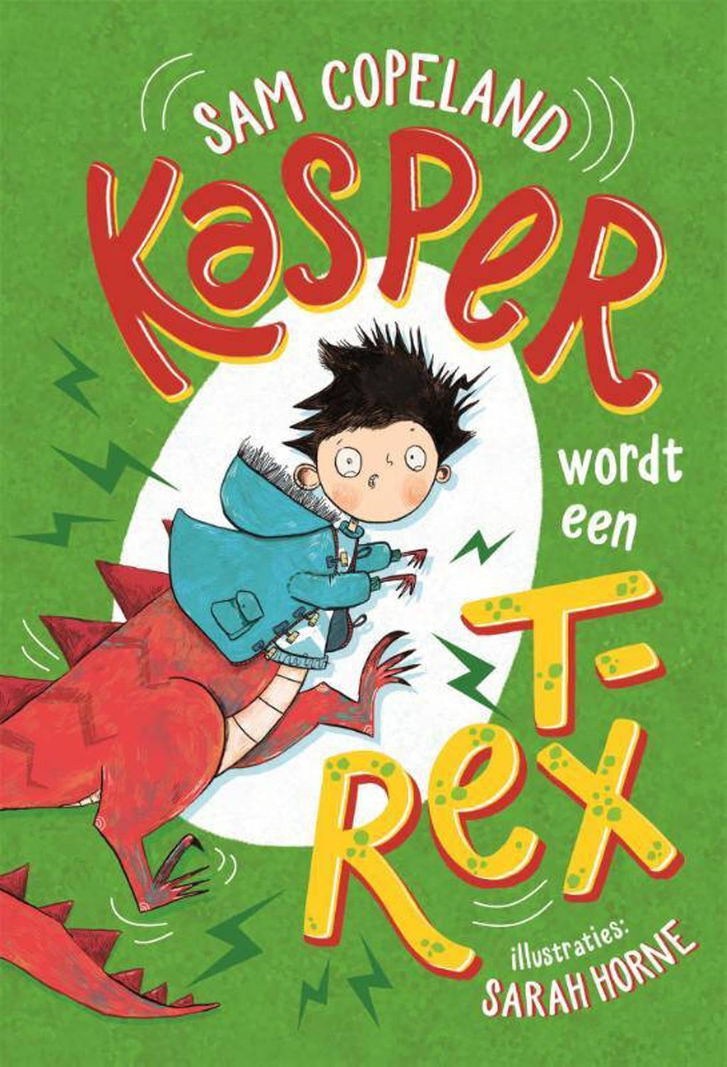 Kasper: Kasper wordt een T. rex - Sam Copeland