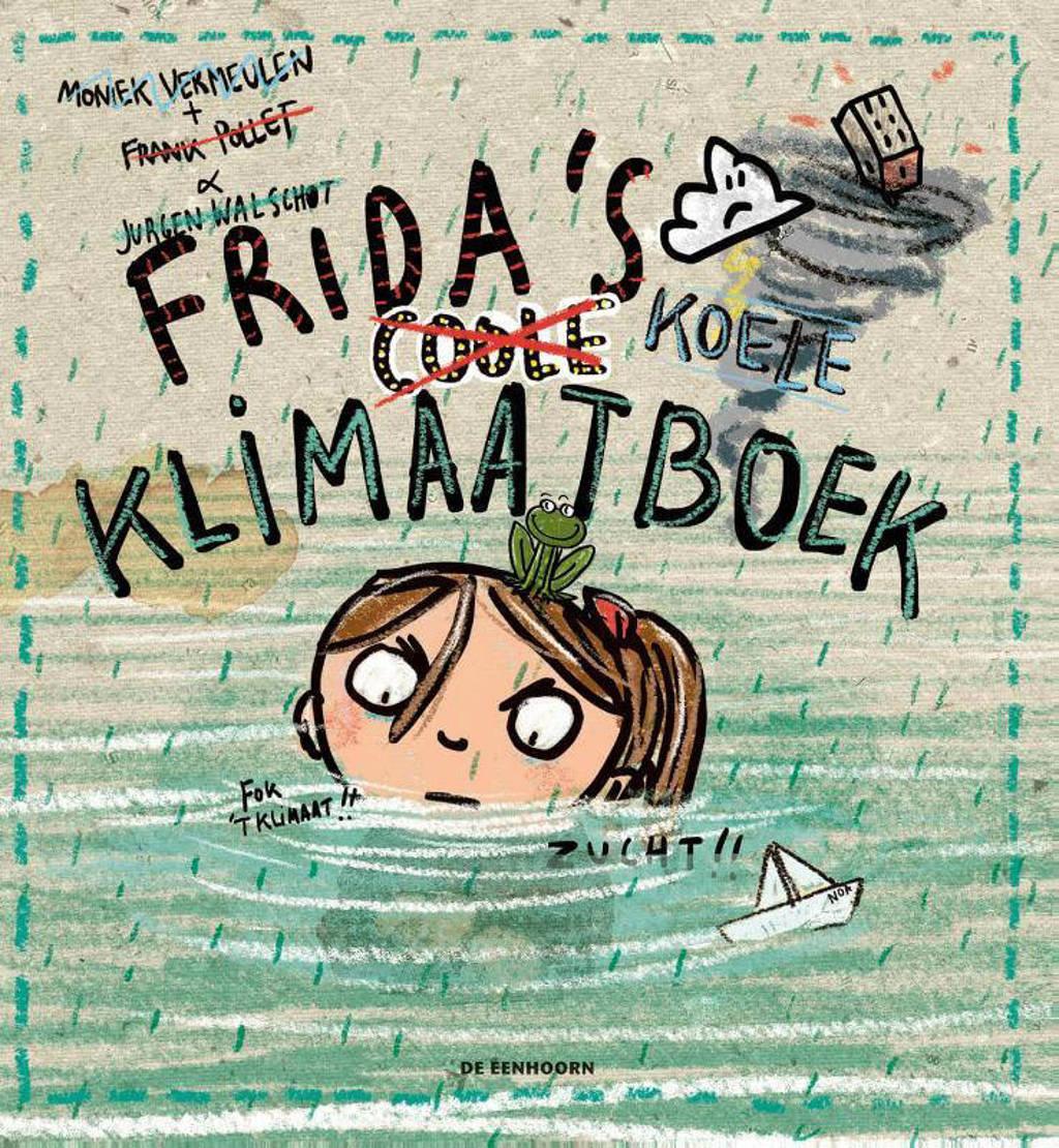 Frida's coole klimaatboek - Frank Pollet, Moniek Vermeulen en Jurgen Walschot