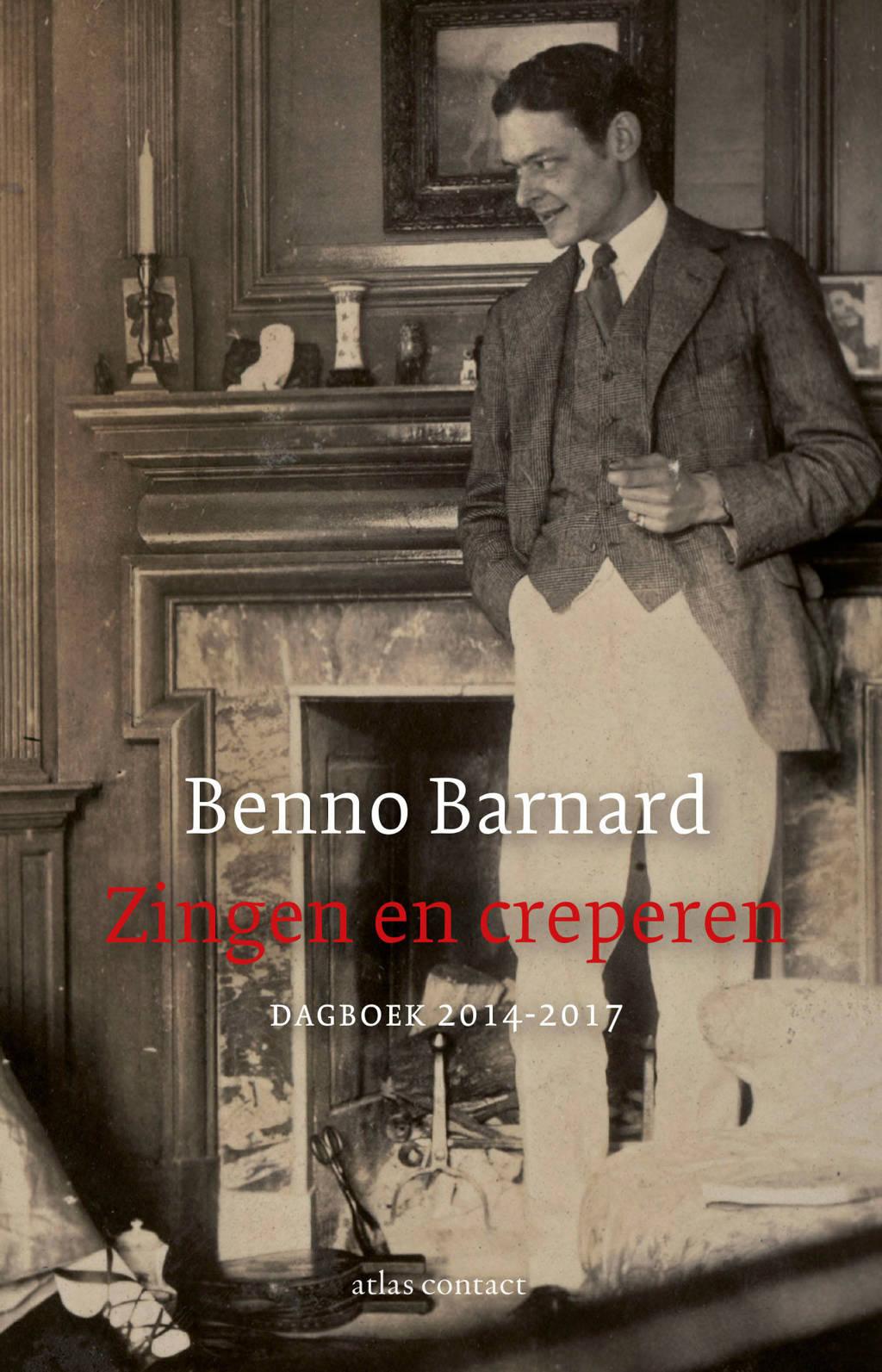 Zingen en creperen - Benno Barnard