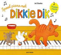 Dikkie Dik: Speel piano met Dikkie Dik - Jet Boeke