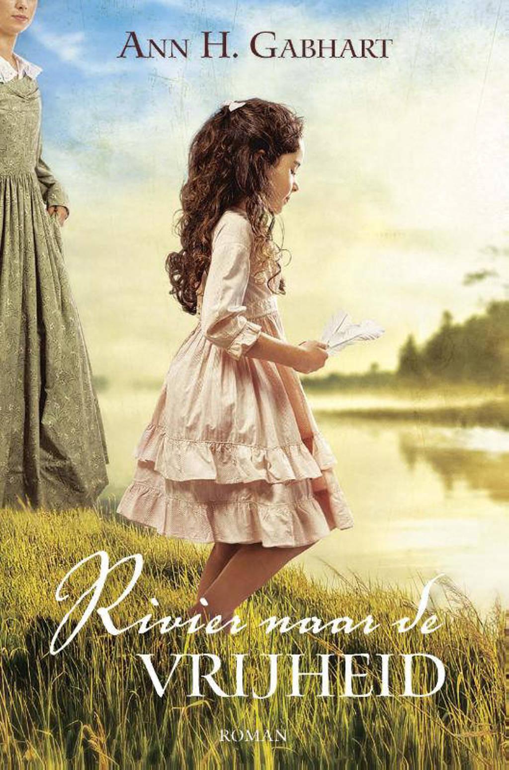Rivier naar de vrijheid - Ann H. Gabhart