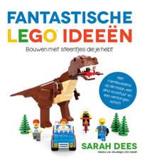 LEGO ideeën: Fantastische LEGO ideeën - Sarah Dees