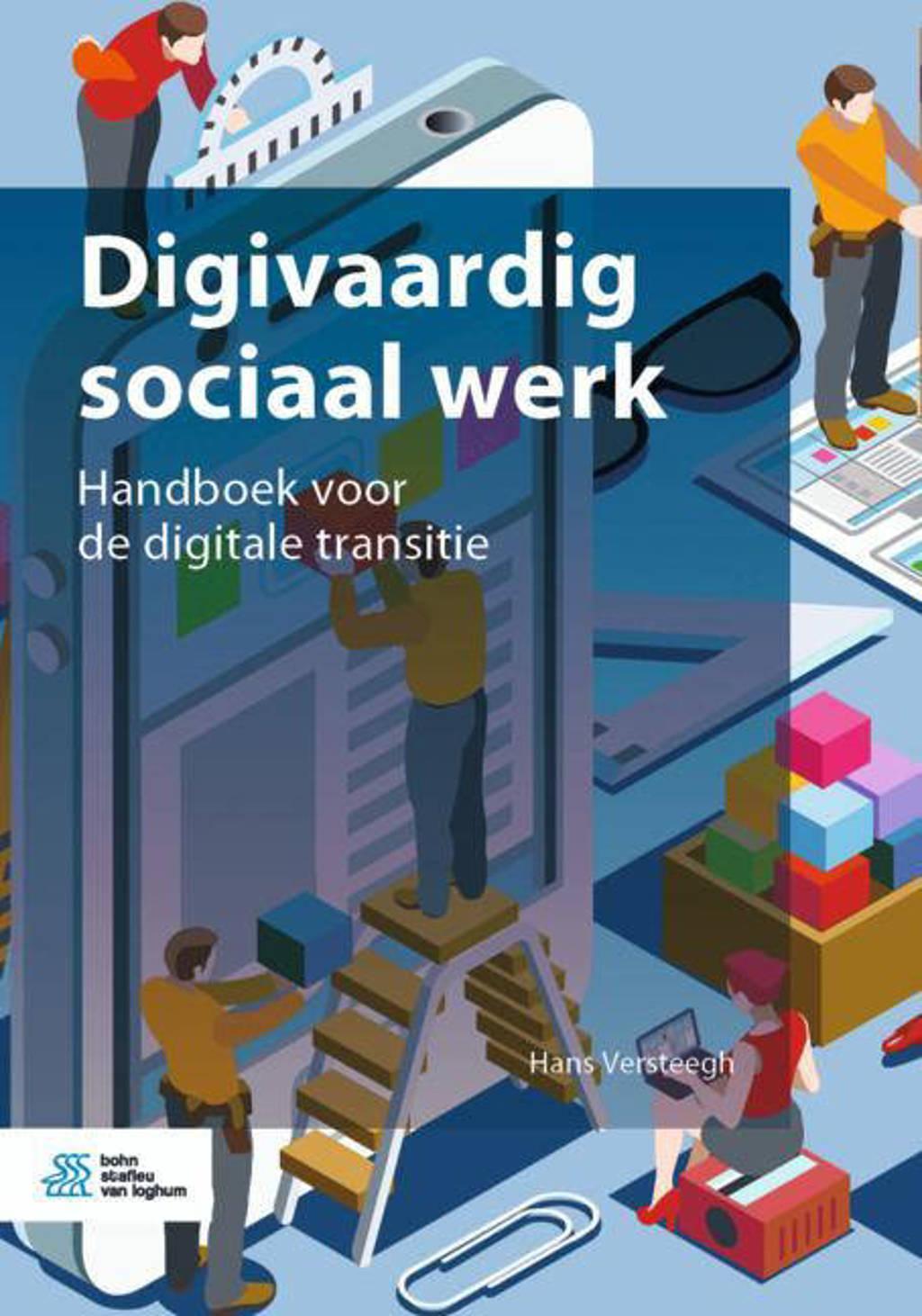 Digivaardig sociaal werk - Hans Versteegh