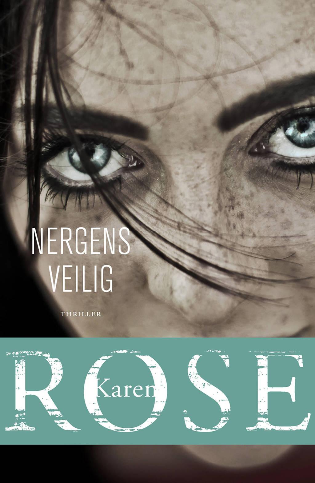 Nergens veilig - Karen Rose