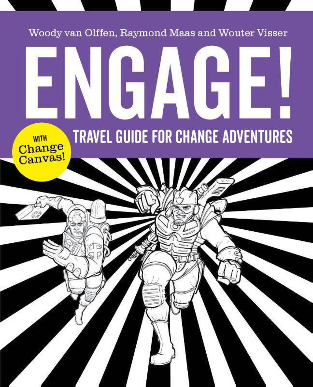Engage! - Woody van Olffen, Raymond Maas en Wouter Visser